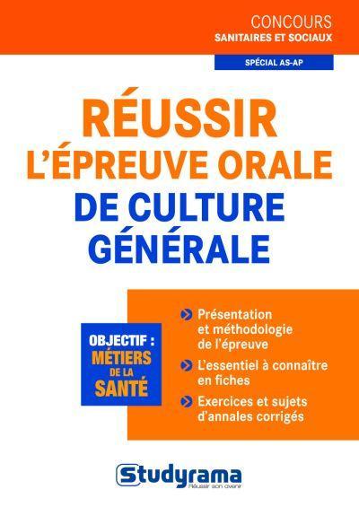 Reussir l'epreuve orale de culture generale