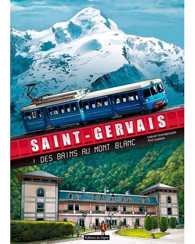 Bd St Gervais des bains au Mont Blanc