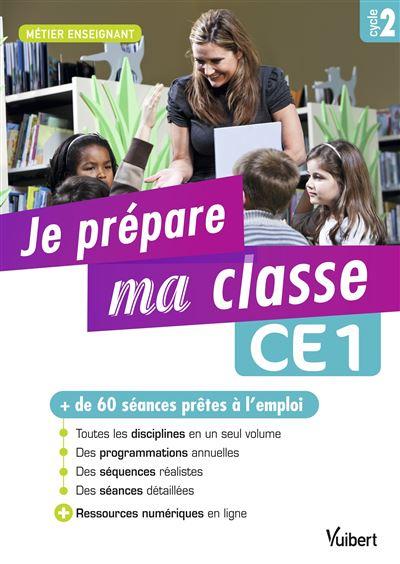 Je prépare ma classe de CE1 - Cycle 2