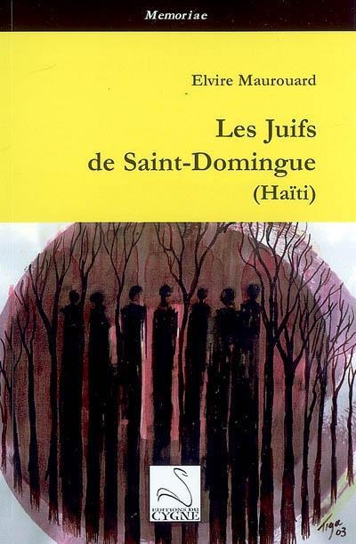 Les juifs de Saint-Domingue (Haïti)