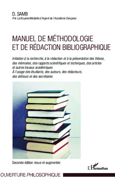 Manuel de méthodologie et de rédaction bibliographique