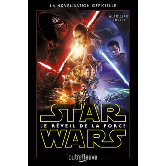 Star WarsStar Wars Episode VII - Le réveil de la force