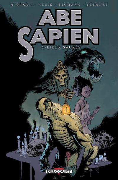 Abe Sapien T05 - Lieux sacrés - 9782756082998 - 10,99 €