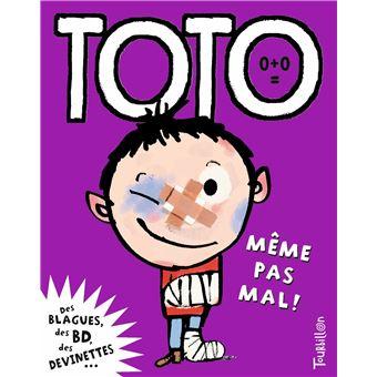 TotoToto, même pas mal !