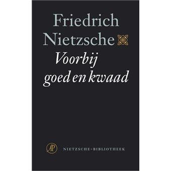 De Nietzsche Bibliotheek Voorspel Tot Een Filosofie Van De Toekomst Voorbij Goed En Kwaad