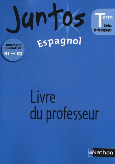 Juntos Term St 2013 Livre Du Professeur Livre Du Professeur Broche Gerald Armand Edouard Clemente Thierry Desbordes Achat Livre Fnac