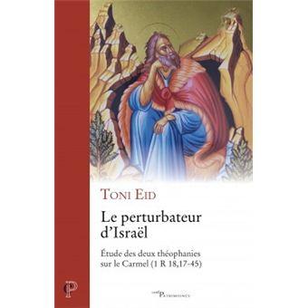 Le pertubateur d'israel etude des deux theophanies sur le ca