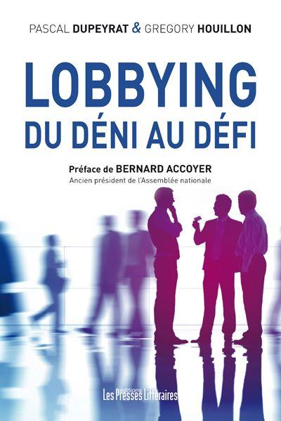 Lobbying, du déni au défi