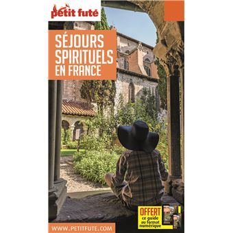 Petit Futé Séjours spirituels en France