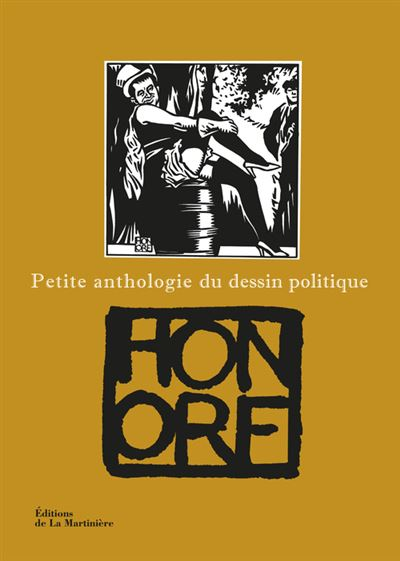 Petite anthologie du dessin politique