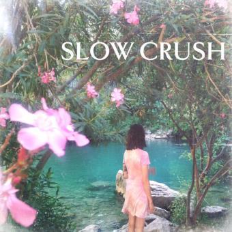 Slow Crush – Ease / LP