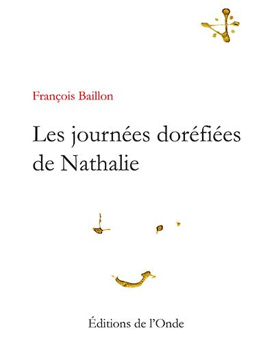 Les journées doréfiées de Nathalie