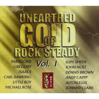 Unearthed Gold of Rock Steady Volume 1