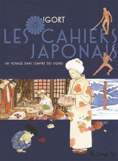 Les Cahiers Japonais (Tome 1-Un voyage dans l'empire des signes)