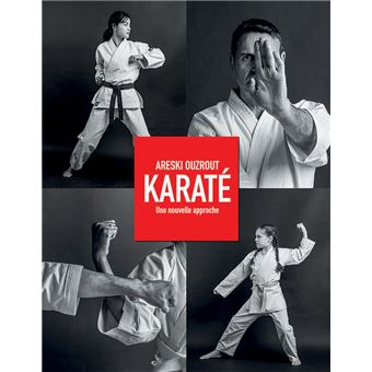Karaté : une nouvelle approche
