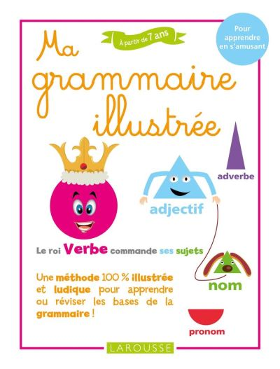 Ma grammaire illustrée - 9782035975232 - 7,99 €