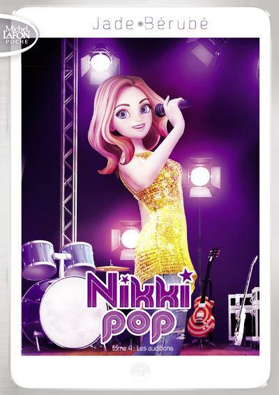 Nikki Pop - Tome 4 : Nikki Pop - tome 4 Les auditions
