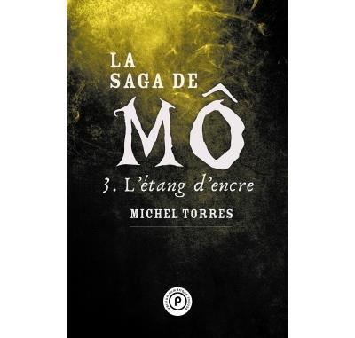 La saga de Mô, tome 3 : L'étang d'encre