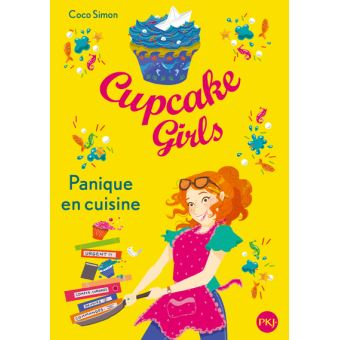 Cupcake girlsCupcake Girls - tome 8 Panique en cuisine