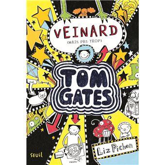 Tom GatesTom Gates - tome 7 Veinard (mais pas trop)