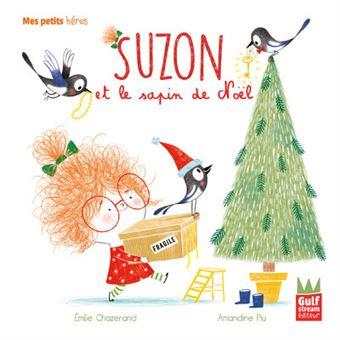 SuzonSuzon et le sapin de Noël - Mes petits héros