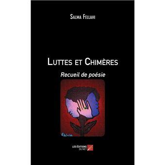 Luttes et chimeres - recueil de poesie