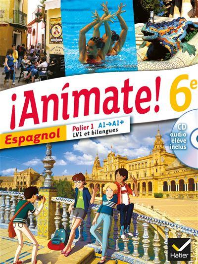 Animate Espagnol 6e éd. 2013 - Manuel de l'élève + CD audio