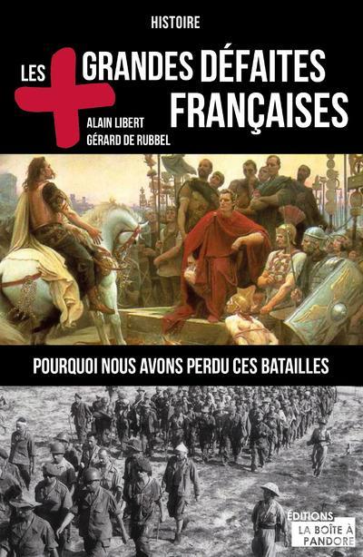 Les plus grandes bêtises militaires de l'Armée française
