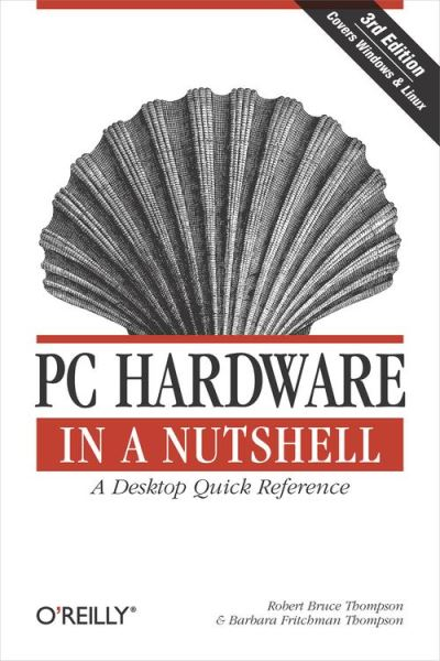 PC Hardware in a Nutshell - A Desktop Quick Reference - 9780596552343 - 27,42 €