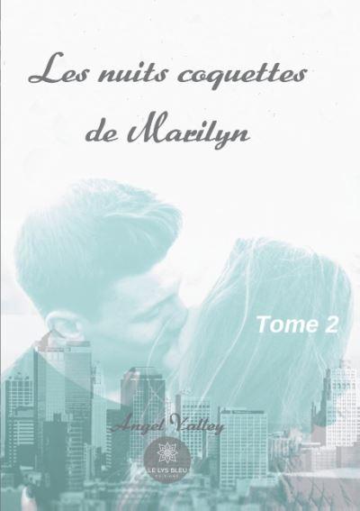 Les nuits coquettes de Marilyn