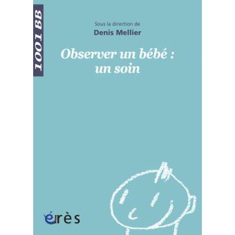 1001 bb 039 - observer un bebe : un soin