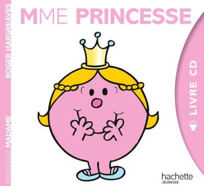 Monsieur Madame - Livre avec un CD audio : Monsieur Madame - Livre CD Mme Princesse
