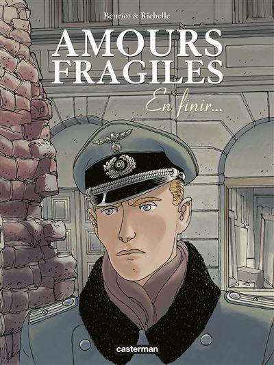 Amours fragiles - Tome 7 : En finir...