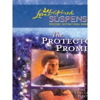 The Protectors Promise (Mills & Boon Love Inspired) (The Sinclair Brothers, Book 2)