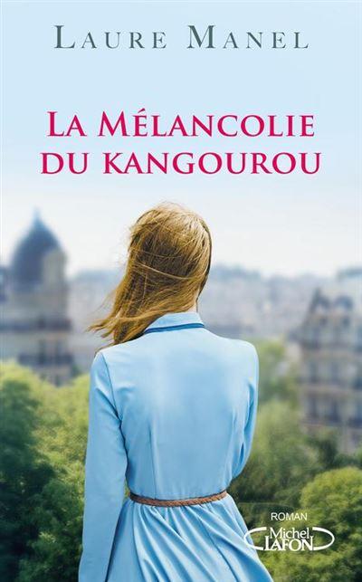 La mélancolie du kangourou - 9782749937229 - 5,99 €