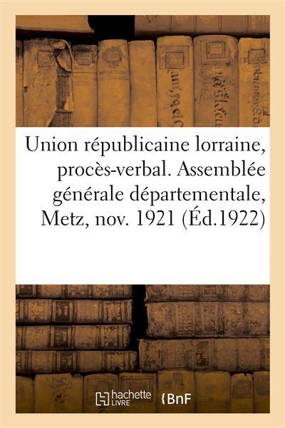 Union républicaine lorraine, procès-verbal