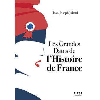 Petit Livre Les Grandes Dates De L Histoire De France 3ed