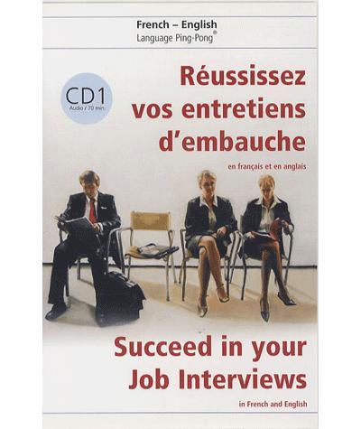 Réussissez vos entretiens d'embauche
