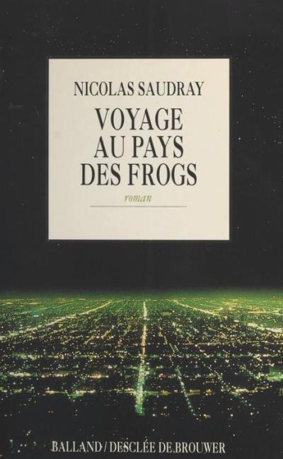 Voyage au pays des frogs