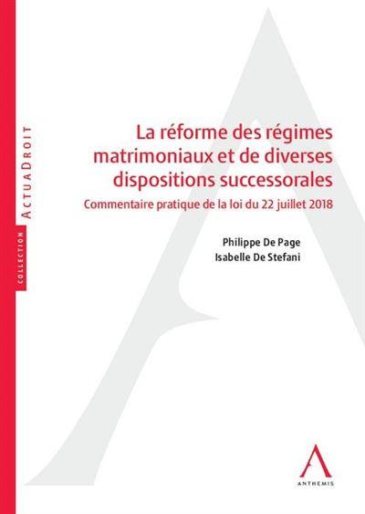 La reforme des regimes matrimoniaux et de diverses dispositions successorales