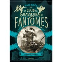 Le club des chasseurs de fantômes - Le navire des disparus