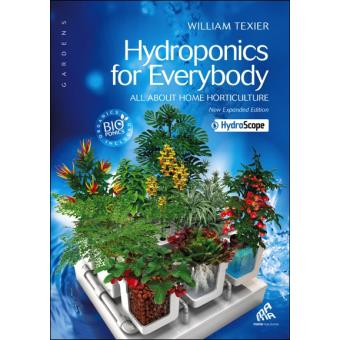 Hydroponics for everybody - All about home horticulture