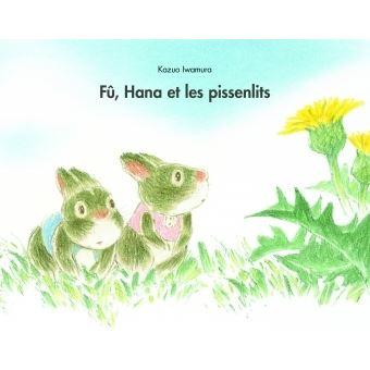 Fû, Hana et les pissenlits