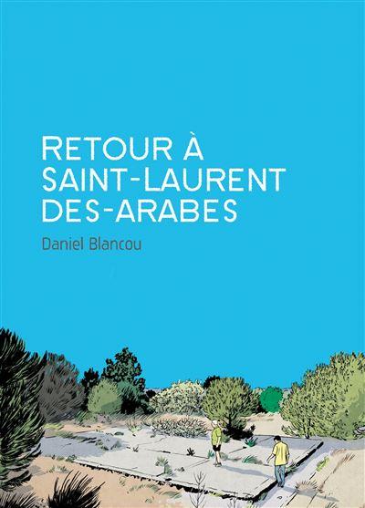 Retour à Saint-Laurent-des-Arabes