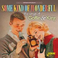 Some Kind Of Wonderful: The Songs Of Goffin & King