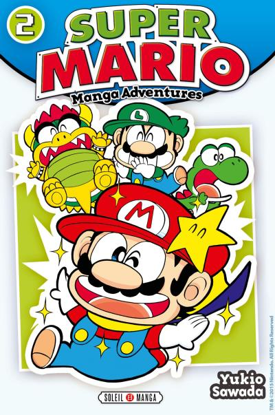 Super Mario Manga Adventures - Tome 02 : Super Mario Manga Adventures