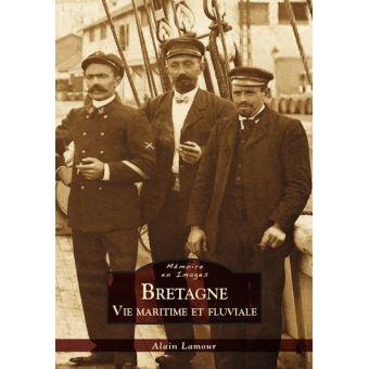 La vie maritime et fluvial en Bretagne
