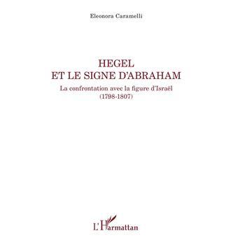 Hegel et le signe d'abraham la confrontation avec la figure