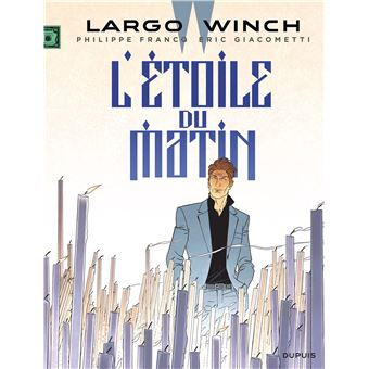 Largo WinchL'étoile du matin