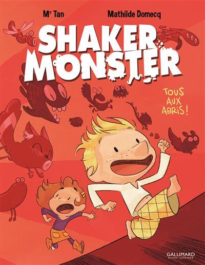 Shaker Monster (Tome 1-Tous aux abris !)